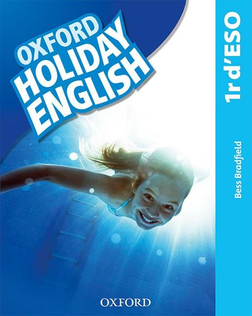 HOLIDAY ENGLISH 1.º ESO. STUDENT'S PACK (CATALÁN) 3RD EDITION. REVISED EDITION | 9780194014748 | BRADFIELD, BESS