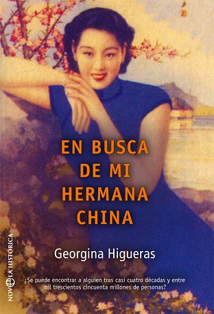 EN BUSCA DE MI HERMANA CHINA | 9788491642800 | HIGUERAS, GEORGINA