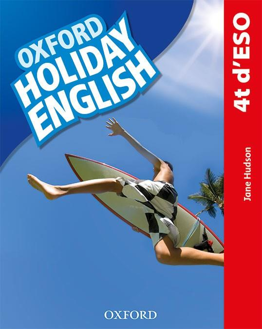 HOLIDAY ENGLISH 4.º ESO. STUDENT'S PACK (CATALÁN) 3RD EDITION. REVISED EDITION | 9780194014779 | HUDSON, JANE