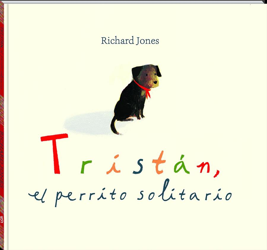 TRISTÁN, EL PERRITO SOLITARIO | 9788417497545 | JONES, RICHARD