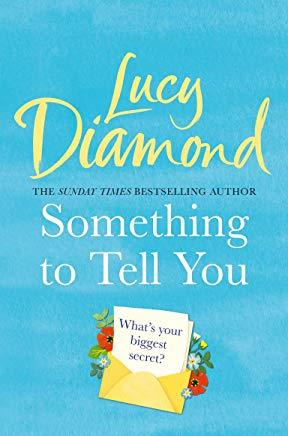 SOMETHING TO TELL YOU | 9781509851126 | DIAMOND LUCY