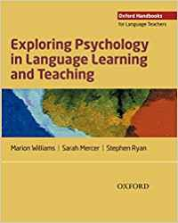 EXPLORING PSYCHOLOGY FOR LANGUAGE TEACHERS (OXFORD HANDBOOKS FOR LANGUAGE TEACHERS)  | 9780194423991 | MARION WILLIAMS, SARAH MERCER, STEPHEN RYAN