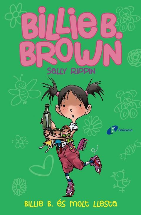 BILLIE B. ÉS MOLT LLESTA. BILLIE B. BROWN, 3 | 9788499069890 | RIPPIN, SALLY
