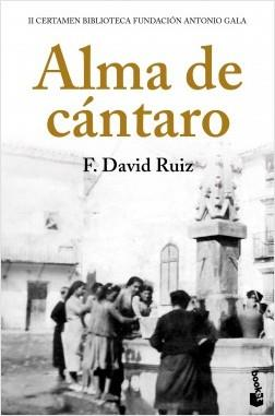 ALMA DE CÁNTARO | 9788408224853 | RUIZ, FRANCISCO DAVID